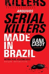 16B-arquivos-serial-killers-ilana-casoy-made-in-brazil
