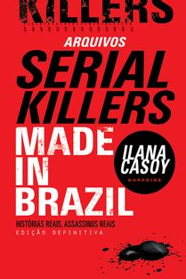 16B-arquivos-serial-killers-ilana-casoy-made-in-brazil