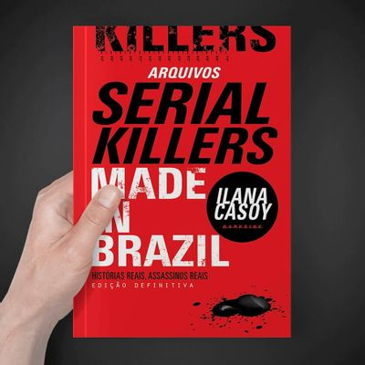 16B-arquivos-serial-killers-ilana-casoy-made-in-brazil-2