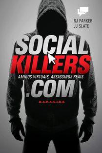 32-social-killers-amigos-virtuais-assassinos-reais
