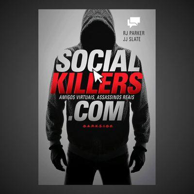 32-social-killers-amigos-virtuais-assassinos-reais-0