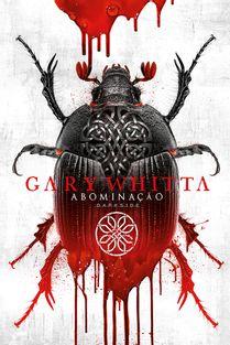 93-abominacao-gary-whitta