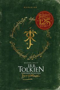 153-j-r-r-tolkien-o-senhor-da-fantasia-125-anos