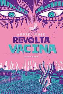 a-revolta-da-vacina
